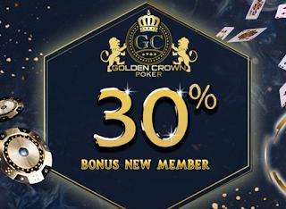 GOLDENCROWNPOKER Promo Bonus 30% Member Baru