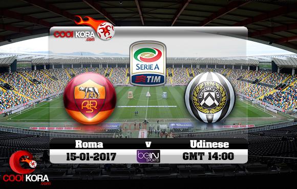 مشاهدة مباراة أودينيزي وروما اليوم 15-1-2017 في الدوري الإيطالي