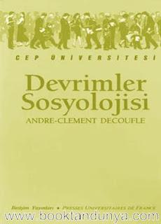 Andre-Clement Decoufle - Devrimler Sosyolojisi  (Cep Üniversitesi Dizisi - 21)