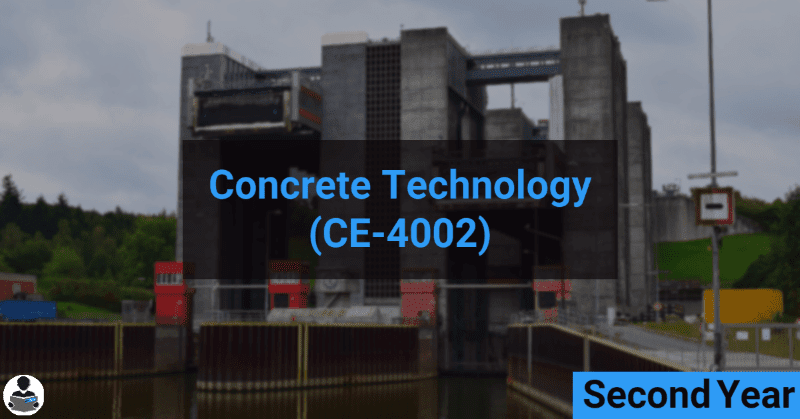Concrete Technology (CE-4002) RGPV notes CBGS Bachelor of engineering