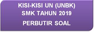 DOWNLOAD PDF KISI-KISI UN (UNBK) MATEMATIKA SMK TAHUN 2019 PERBUTIR SOAL
