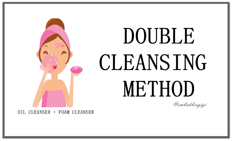 Double Cleansing Method.
