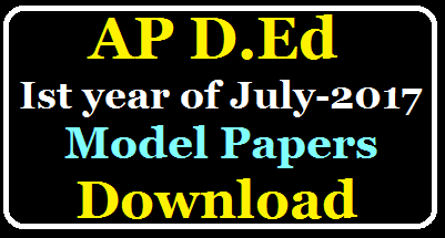 Andhra Pradesh D.Ed, Ist year Previous Model Papers of July 2017 Download pdf /2020/05/AP-D.Ed-1st-Year-of-July-2017-Previous-Model-Papers-Download-Pdf.html