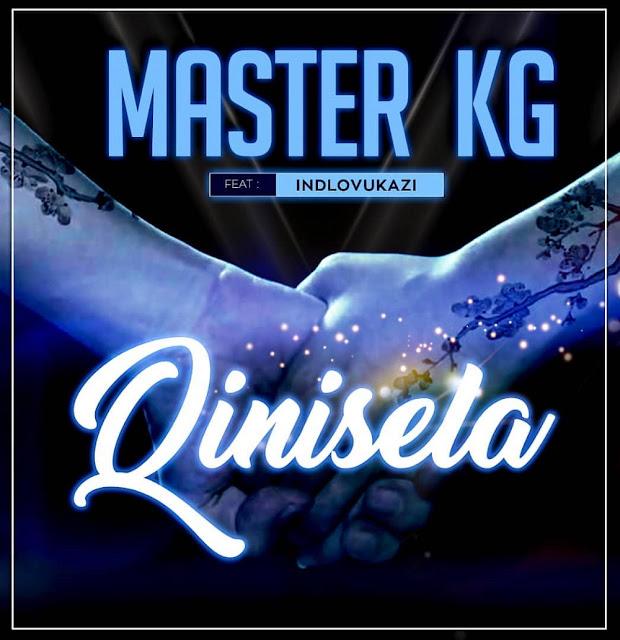 Master KG – Qinisela ft. Indlovukazi Mp3 Free Download