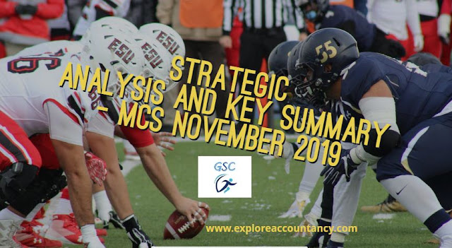 Strategic Analysis video and Ky summary of MCS November 2019 - CIMA Management Case Study - GSC