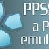PPSSPP - Emulador de PSP ¡Juega juegos de PSP en tu dispositivo Android