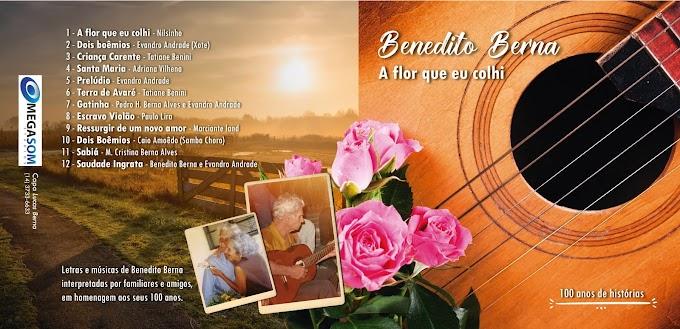 COM 100 DE IDADE BENEDITO BERNA LANÇA CD  COM MUSICAS AUTORAIS