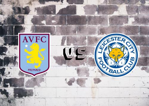 Aston Villa vs Leicester City  Resumen y Partido Completo