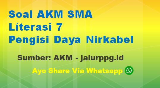 Soal AKM SMA Líterasi 7 Pengisi Daya Nirkabel - www.jalurppg.id