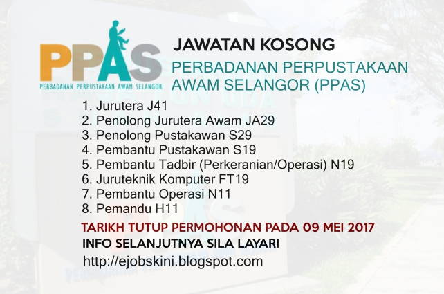 Jawatan Kosong Perbadanan Perpustakaan Awam Selangor (PPAS) - 09 May 2017