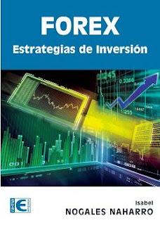 forex estrategias de inversion  Isabel Nogales
