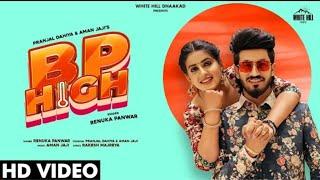 BP HIGH Renuka Panwar new song
