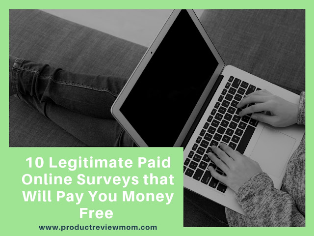 10 Legitimate Paid Online Surveys that Will Pay You Money Free   via  www.productreviewmom.com