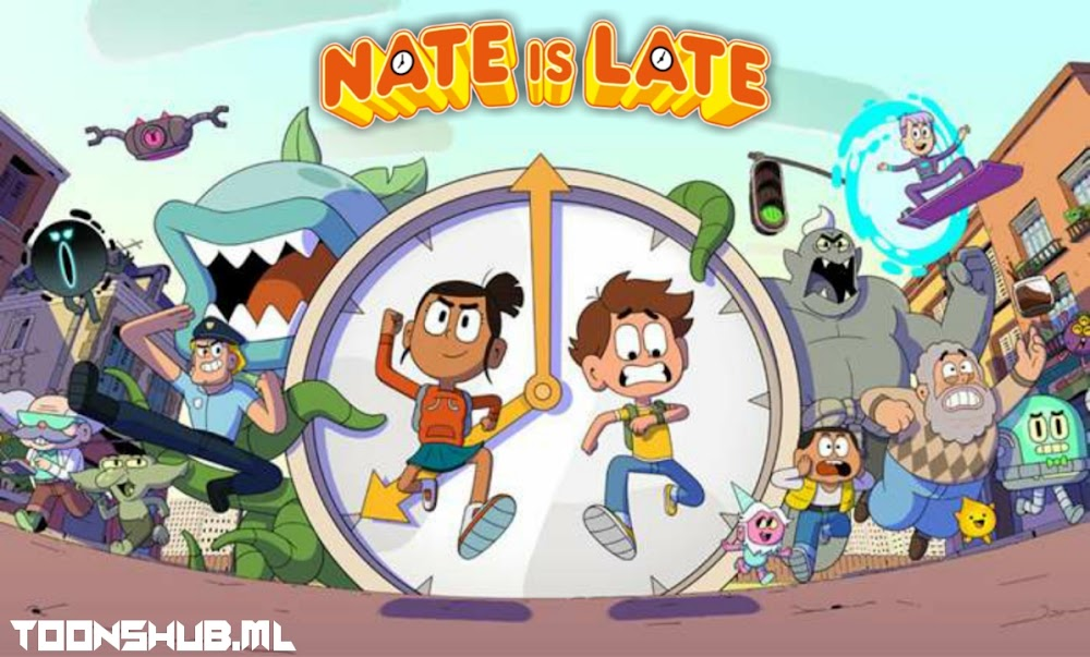 Nate is Late (Season 1) Hindi Episodes Download 1080p WEB-DL