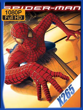 Spider-Man [2002] 1080P Latino [X265_ChrisHD]