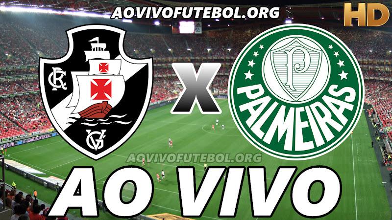 Vasco x Palmeiras Ao Vivo na TV HD