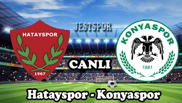 Hatayspor - Konyaspor Jestspor izle
