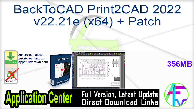 BackToCAD Print2CAD 2022 v22.21e (x64) + Patch