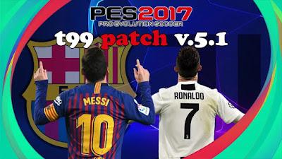 PES 2017 t99 patch v.5.1 AIO Season 2020/2021