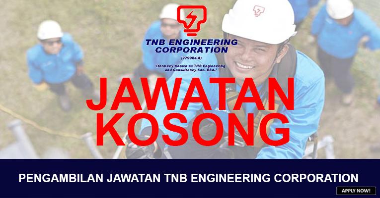 PERMOHONAN JAWATAN KOSONG DI TNB ENGINEERING CORPORATION