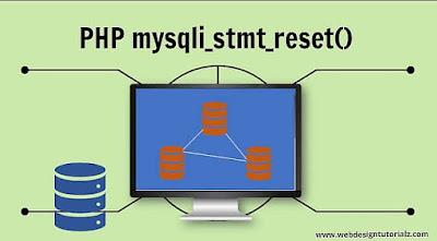 PHP mysqli_stmt_reset() Function