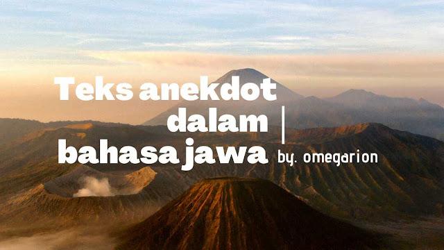 Teks Anekdot dalam Bahasa Jawa
