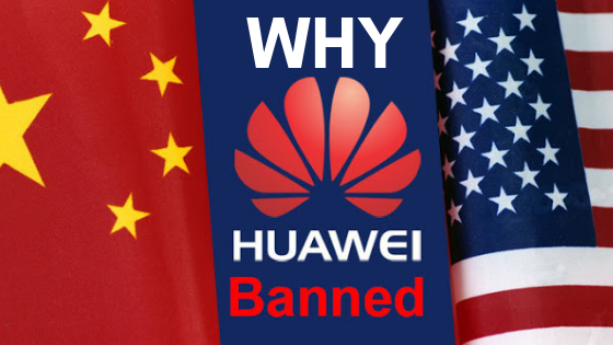 https://www.kaleemullahpro.com/2019/05/why-huawei-is-banned.html