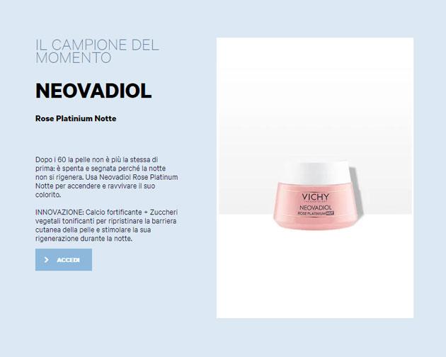 clicca qui per richiedere il campione di Vichy Neovadiol Rose Platinium Notte