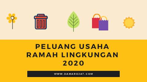 Peluang Usaha Ramah Lingkungan 2020