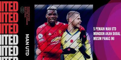 5 Pemain Man Utd Mungkin akan Dijual Musim Panas Ini