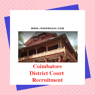 Coimbatore District Court Recruitment 2019 for various posts (83 Vacancies)