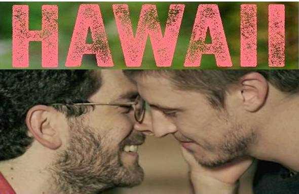 Hawaii, película gay, 2013