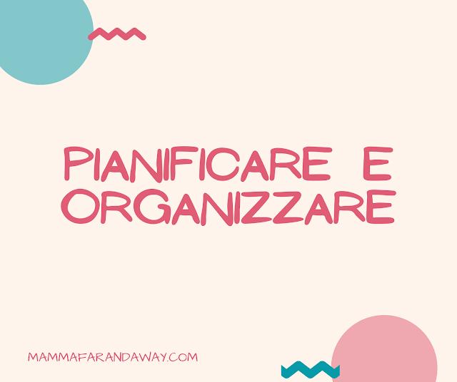 pianificare e organizzare