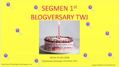 https://inspiringsharing.blogspot.com/2019/10/segmen-1st-blogversary-twj.html