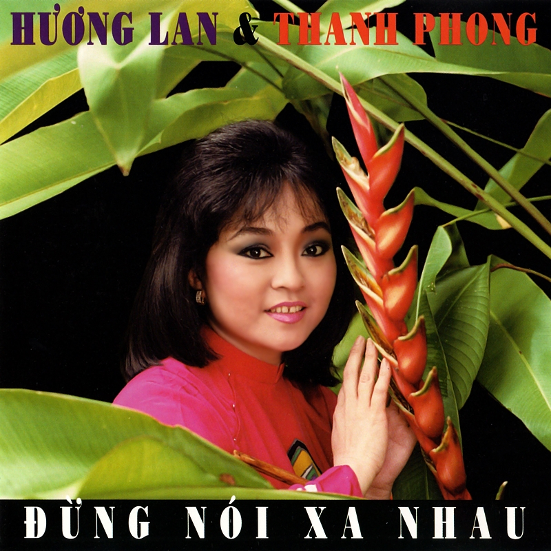 Làng Văn CD165 - Hương Lan, Thanh Phong - Đừng Nói Xa Nhau (NRG) + bìa scan mới