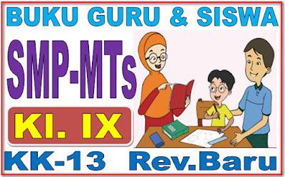 BUKU GURU & SISWA SMP/MTs KELAS 9 KURIKULUM 2013 LENGKAP SEMUA MAPEL