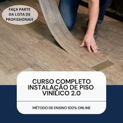 Curso Online de Instalação de Piso Vinílico 2.0 - CURSO COMPLETO COM CERTIFICAÇÃO
