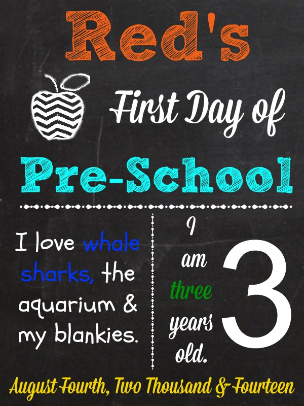 First Day of Pre-School sign