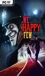 We Happy Few - We Happy Few We All Fall Down-CODEX