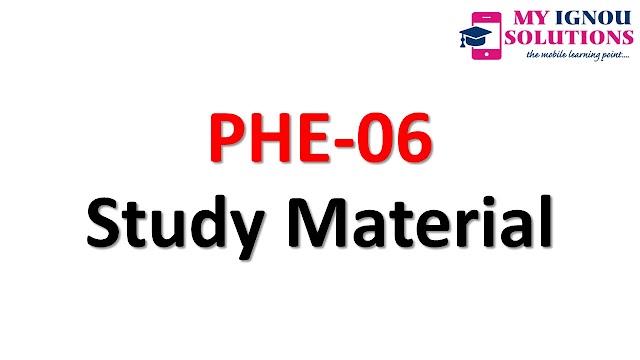 IGNOU  PHE-06 Study Material