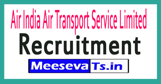 Air India Air Transport Service Limited AIATSL Recruitment Notification 2017
