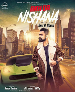 NISHANA SONG: Gonewala is back with his Latest Punjabi Song. This song is sung & lyrics is penned by Amrit Maan while Deep Jandu produce music for this song.