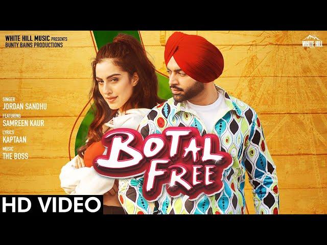 Botal Free Lyrics - Jordan Sandhu feat. Samreen Kaur