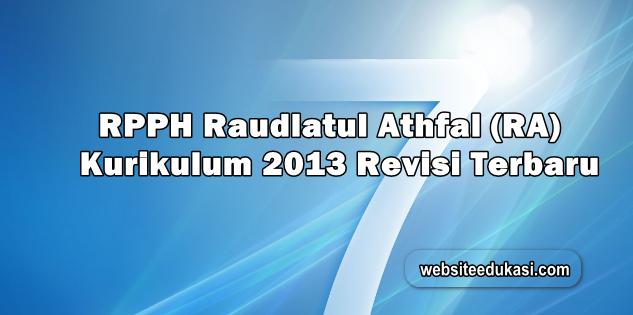 RPPH RA Kurikulum 2013 Revisi Terbaru