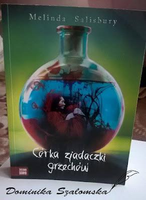 """#133 Recenzja książki """"Córka zjadaczki grzechów""""  Melindy Salisbury"""