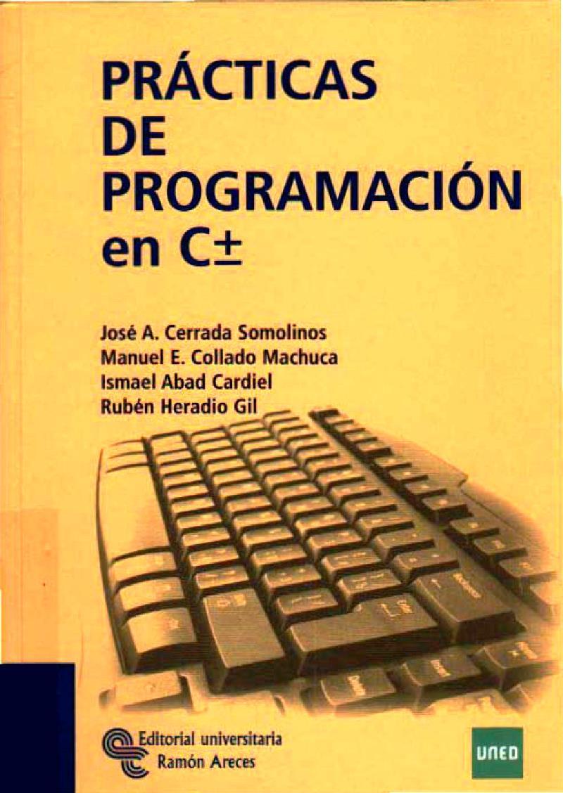 Prácticas de programación en C± – José A. Cerrada Somolinos