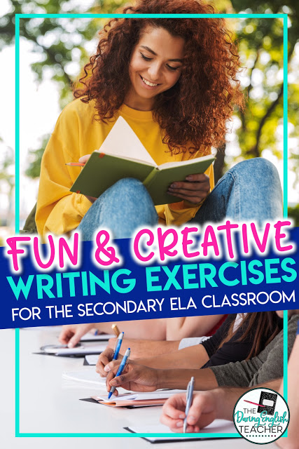 Creative writing exercises for the high school English and middle school ELA classroom