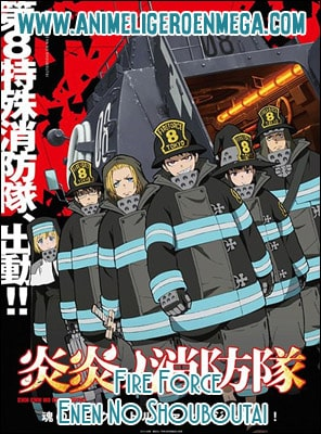 Fire Force (Enen no Shouboutai) 24/24 MP4 HD Ligero [720p] [Sub Español] [MF-MG-GD] TV