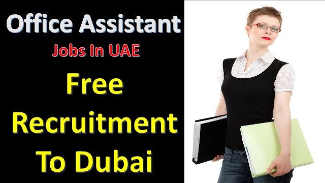 Office Assistant Jobs In Dubai -2020 | Free Jobs In UAE |