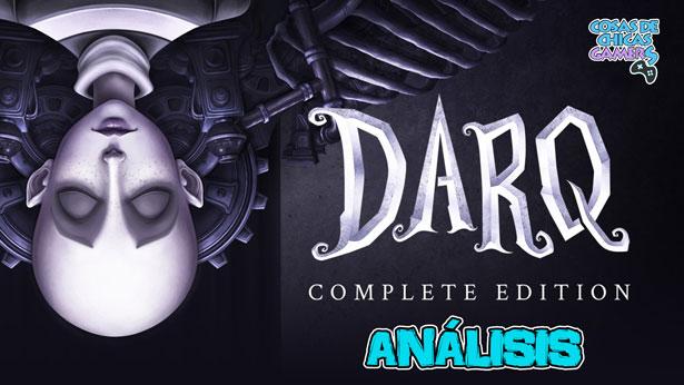 Análisis de DARQ Complete Edition en PS4